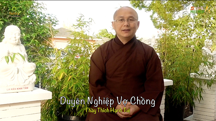 Thich Hanh Tue 271 Duyen Nghiep Vo Chong