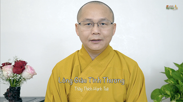 Thich Hanh Tue 664 Long Giau Tinh Thuong 1