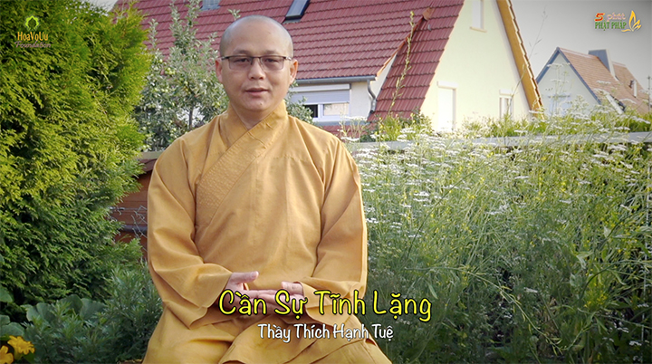 Thich Hanh Tue 347 Can Su Tinh Lang