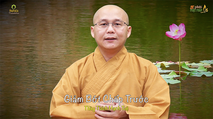 Thich Hanh Tue 391 Giam Bot Chap Truoc