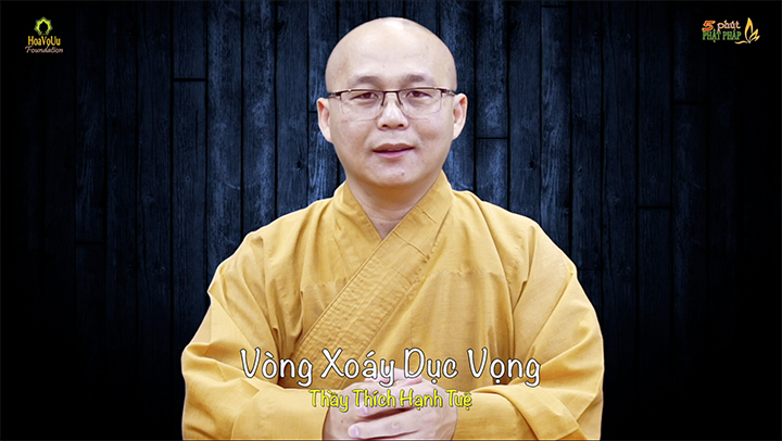 Thich Hanh Tue 428 Vong Xoay Duc Vong