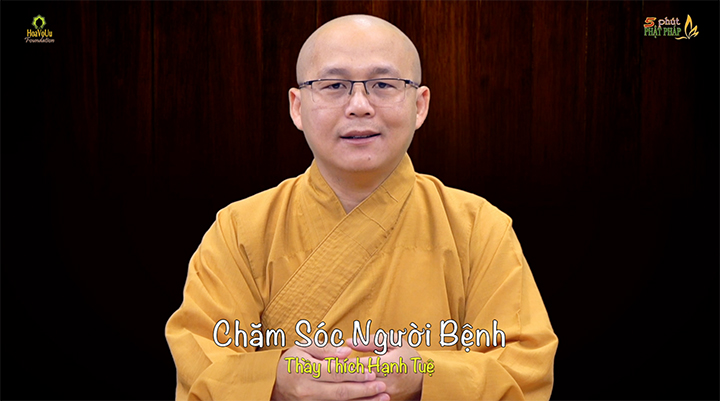Thich Hanh Tue 433 Cham Soc Nguoi Benh
