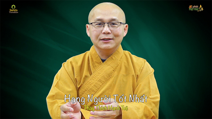 Thich Hanh Tue 491 Hang Nguoi Tot Nhat