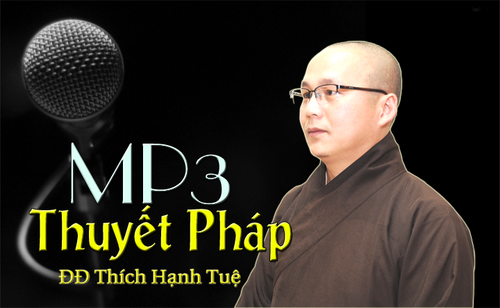 mp3-thuyet-phap-thich-hanh-tue720
