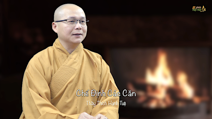 Thich Hanh Tue 759 Che Dinh Cac Can