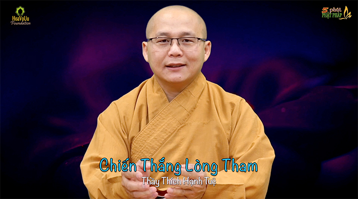 Thich Hanh Tue 316 Chien Thang Long Tham