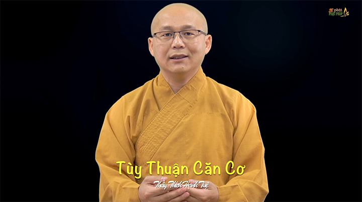 Thich Hanh Tue 517 Tuy Thuan Can Co