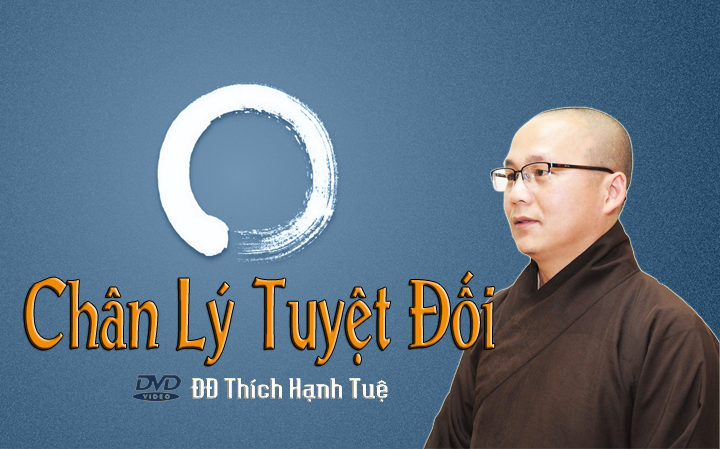 Chan-Ly-Tuyet-Doi-Thich-Hanh-Tue720