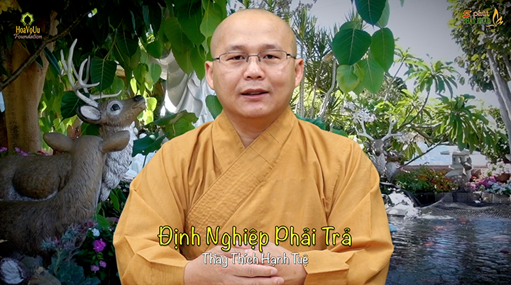 Thich Hanh Tue 362 Dinh Nghiep Phai Tra