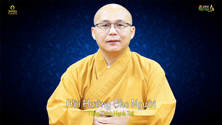 Thich Hanh Tue 446 Hoi Huong Cho Nguoi