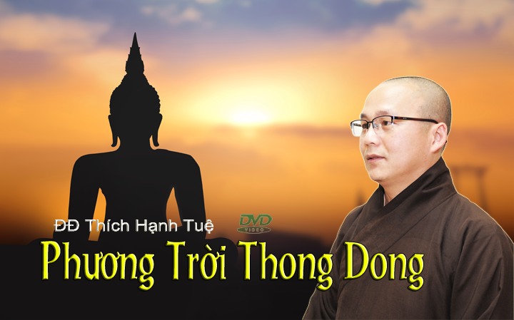 Phuong-Troi-Thong-Dong-Thich-Hanh-Tue-720